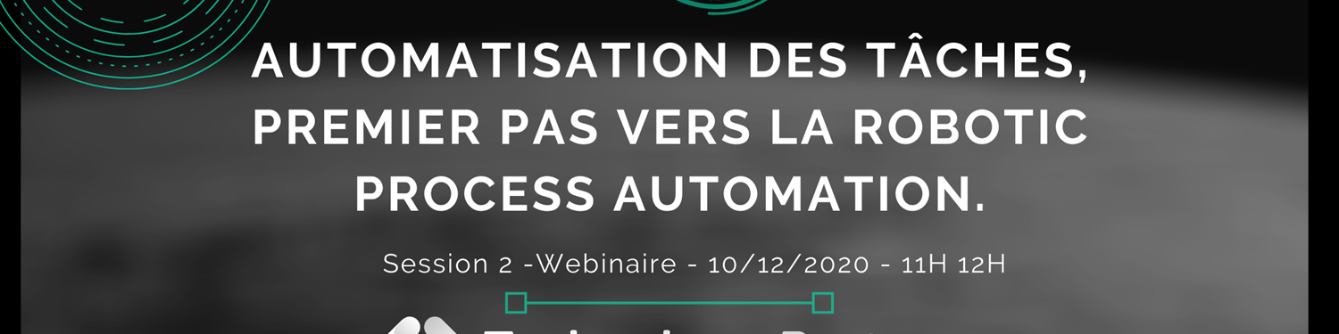 #2 Webinar: Task Automation, the first step towards Robotic Process Automation Illustration